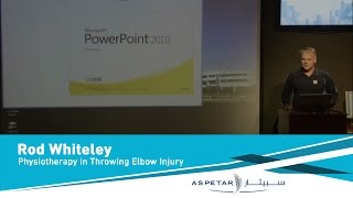 Physiotherapy in Throwing Elbow Injury by Rod Whiteley.mp4
