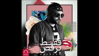 Arsalan - Faghat Beraghs [Official Audio]