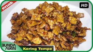 Cara Membuat Kering Tempe - Resep Masakan Indonesia Sehari har Recipes Indonesia - Bunda Airini