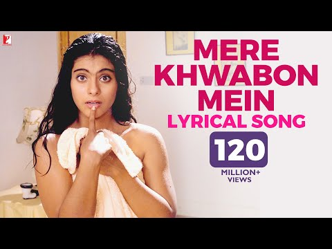 Lyrical: Mere Khwabon Mein Song with Lyrics | Dilwale Dulhania Le Jayenge | Anand Bakshi