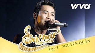 Nắm Đôi Tay Của Anh - Nguyễn Quân | Tập 1 | Sing My Song - Bài Hát Hay Nhất 2016 [Official]