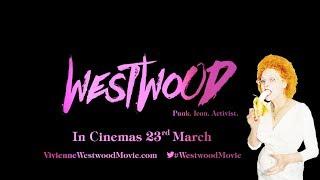 WESTWOOD PUNK, ICON, ACTIVIST Official Trailer (2018) Vivienne Westwood
