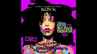Slim K - Nice & Slow 50 (A Badu Love Session)