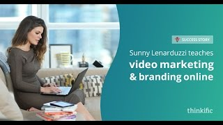 Using Video Marketing to Sell Online Courses | Thinkific Success Story: Sunny Lenarduzzi