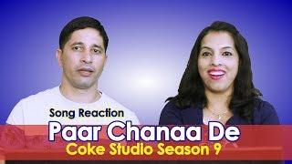 Paar Chanaa De  Shilpa Rao & Noori, Episode 4, Coke Studio Season 9 Reaction