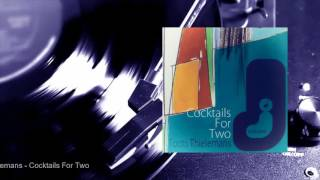Toots Thielemans - Cocktails For Two (Full Album)