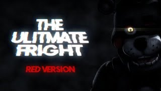 "FNAF ULTIMATE CUSTOM NIGHT SONG | "" ULTIMATE FRIGHT "" [RED VERSION]  By DHEUSTA [OFFICIAL SFM]"