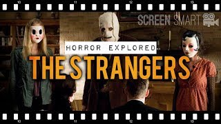 Why THE STRANGERS Was Supposedly Scary | Horror Analysis