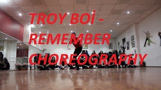 @TroyBoi - Remember / Dance Choreography by Yiğitcan Dağılgan