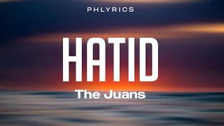 The Juan's | Hatid | Lyrics