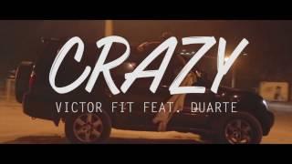 'CRAZY' - Victor Fit Part. Duarte [A FIRMA]
