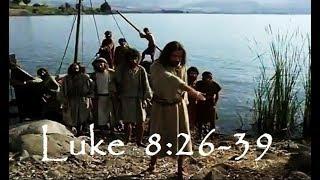 Lk 8:26-39 -- Jesus Heals the Gerasene possessed by devils  - Fejqan ta' raġel bi spirtu mniġġes