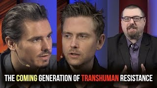 Timothy Alberino and Justen Faull | The Coming Generation of Transhuman Resistance | ItM 115