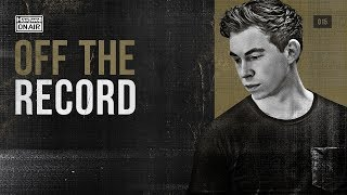 Hardwell On Air: Off The Record 015