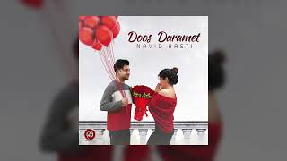 Navid Rasti - Doos Daramet OFFICIAL TRACK