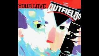 The Outfield - Your Love (1985)