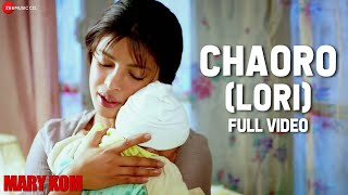 Chaoro (Lori) Full Video | MARY KOM | Priyanka Chopra | Vishal Dadlani, Salim Merchant | HD