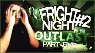 Fright Night #2 - Outlast - Part 5 - Playthrough