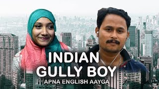 GULLY BOY SPOOF || INDIAN GULLY BOY SPOOF || APNA TIME AAYEGA || WE R FUNKERS