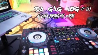 "MOBILE DJ GIG LOG#80 BIRTHDAY ALOHA PARTY ""PIONEER DDJ SZ ""BEST MOBILE DJ SETUP"
