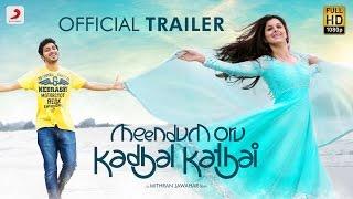 Meendum Oru Kadhal Kathai - Trailer | GV.Prakash Kumar | Walter Philips