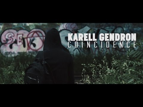Karell Gendron | Coincidence