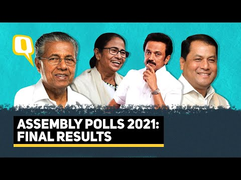 Final Election Results 2021 West Bengal Tamil Nadu Kerala Assam and Puducherry The Quint