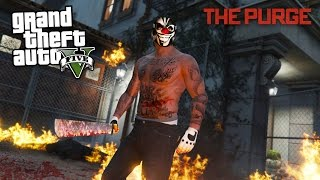 THE PURGE!! (GTA 5 Mods)