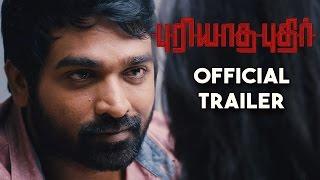 Puriyaatha Puthir - Official Trailer | Vijay Sethupathi, Gayathrie | Sam C.S | Ranjit Jeyakodi