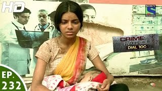 Crime Patrol Dial 100 - क्राइम पेट्रोल - Pori - Episode 232 - 1st September, 2016