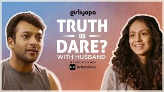Girliyapa's Truth Or Dare With Husband