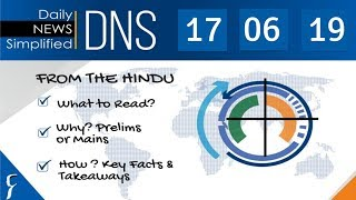 Daily News Simplified 17-06-19 (The Hindu Newspaper - Current Affairs - Analysis For UPSC/IAS Exam)