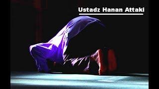 Wajib Lihat , Menyesal Setelah berzina - ustadz Hanan Attaki