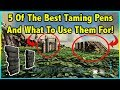 5 Different Types Of Taming Pens And When You Should Use Them!!