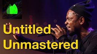 Kendrick Lamar Untitled Unmastered   Details