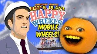 Annoying Orange - Happy Wheels iOS (Mobile Wheels!)