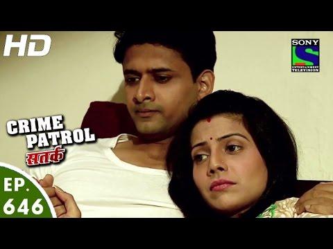Xxx Mp4 Crime Patrol क्राइम पेट्रोल सतर्क Pratikriya 2 Episode 646 9th April 2016 3gp Sex