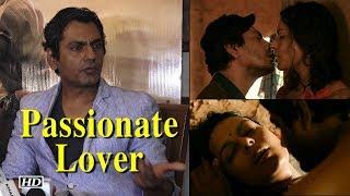 Bandookbaaz Nawazuddin a passionate lover