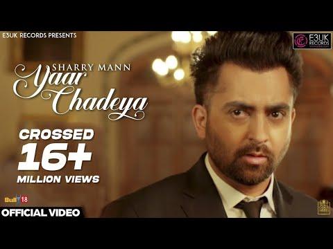 Xxx Mp4 Yaar Chadeya Sharry Mann Rav Hanjra Snappy Official Video E3UK Records 3gp Sex