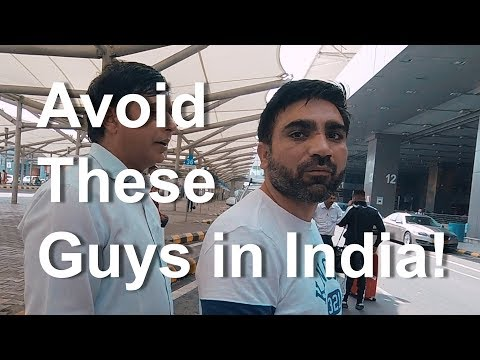 Avoid These Guys in India & Get To Your Hotel Safely