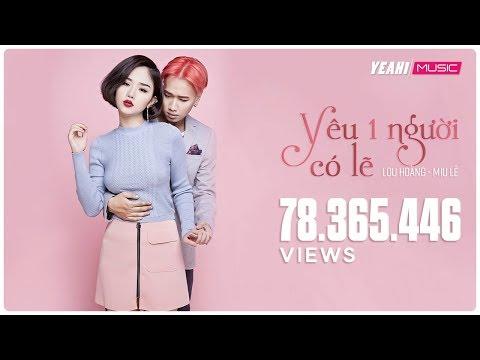 Xxx Mp4 Yêu Một Người Có Lẽ Lou Hoàng Miu Lê Official MV Nhạc Trẻ Hay Tuyển Chọn 3gp Sex