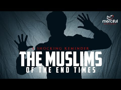 Xxx Mp4 MUSLIMS IN THE END TIMES SHOCKING PREDICTIONS ALL CAME TRUE 3gp Sex