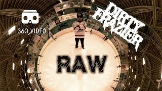 Dirty Frazier: RAW 360 Video