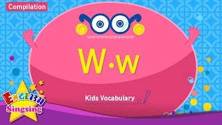 Kids vocabulary compilation - Words starting with W, w - Learn English for kids