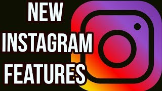 Instagram Adds Two New AMAZING Features - Get All the Details