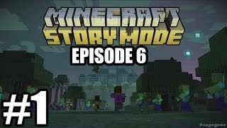 Minecraft Story Mode Episode 6 Gameplay Walkthrough Part 1 - No Commentary