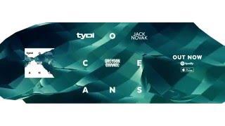 Oceans (feat. Greyson Chance ) - tyDi & Jack Novak