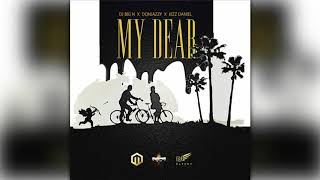 Dj Big N -  My Dear Ft.  Don Jazzy and Kizz Daniel ( Official Audio )