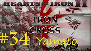 Iron Cross: A Hearts of Iron II game - #34 Yamato