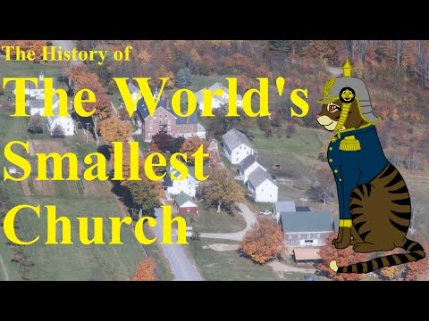 The History of The World's Smallest Church